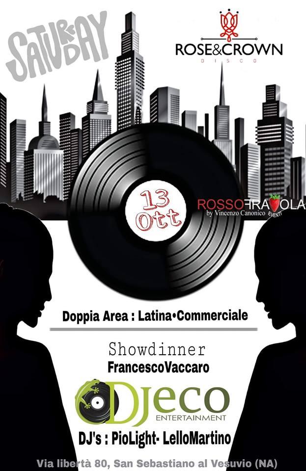 ROSE & CROWN Discopub San Sebastiano al Vesuvio, sabato 13 ottobre cena spettacolo