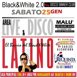 BLACK AND WHITE Discopub Monteruscello Pozzuoli, sabato 25 Gennaio Latino e Disco