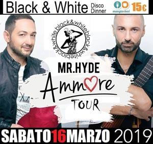BLACK AND WHITE Discopub Monteruscello Pozzuoli, sabato 16 Marzo, Mr HYDE, Karaoke e disco