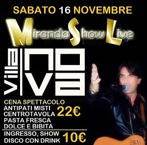 VILLA NOVA Pozzuoli, sabato 16 Novembre ALBERTO MIRANDA SHOW e Disco