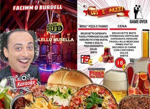 Taverna COS E PAZZ Licola Sabato 25 Maggio Lello Musella, Karaoke e Disco
