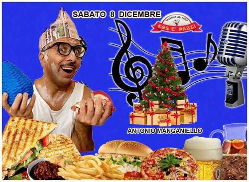Taverna COS E PAZZ Licola sabato 8 dicembre Antonio Manganiello