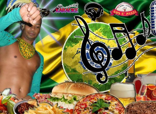 Taverna COS E PAZZ Licola, sabato 7 aprile Brazil Party