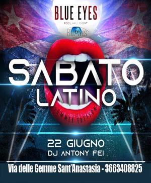 BLUE EYES Discopub Sant'Anastasia SABATO 22 Giugno Party Latino