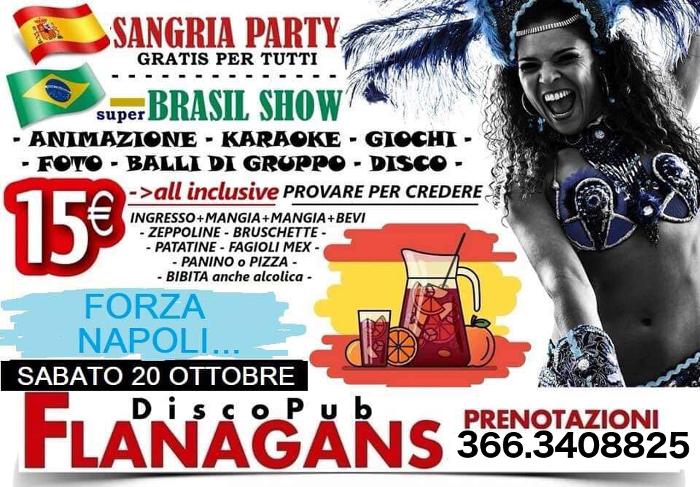 FLANAGANS Discopub Aversa, sabato 20 ottobre Brazil Party e sangria