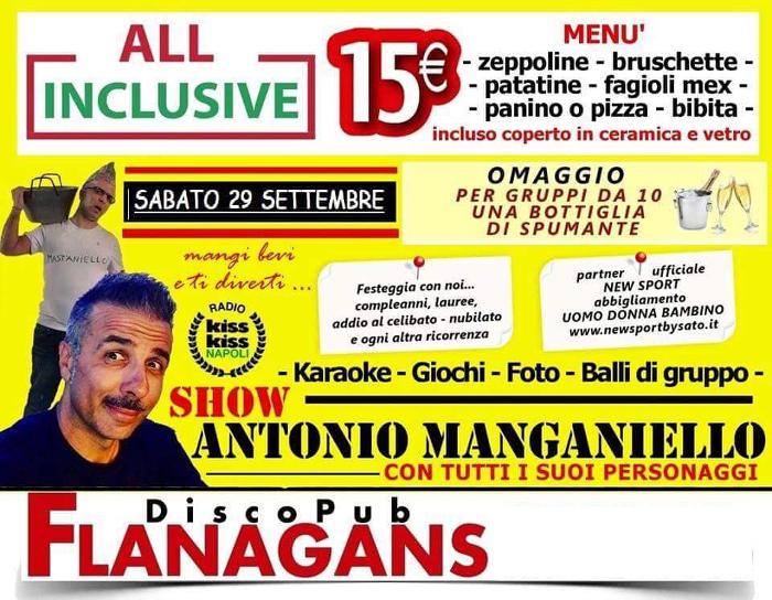 FLANAGANS Discopub Aversa, sabato 29 settembre show di Antonio Manganiello