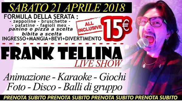 FLANAGANS Discopub Aversa, sabato 21 aprile Live Show Frank Tellina