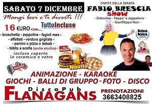 FLANAGANS Discopub Aversa Sabato 7 Dicembre FABIO BRESCIA SHOW