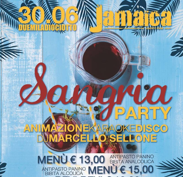 JAMAICA happy pub Brusciano, sabato 30 Sangria Party