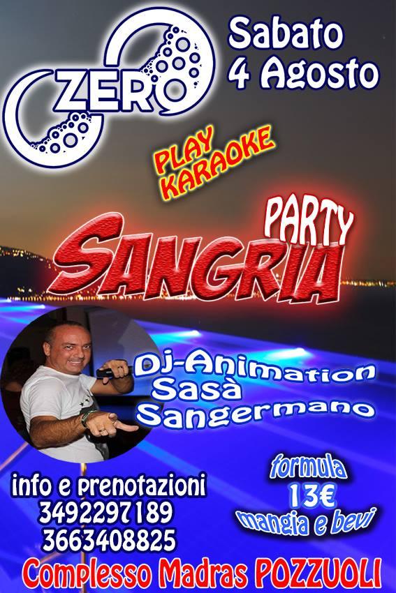 ZERO Madras Discopub Pozzuoli, sabato 4 agosto Sangria party a bordo piscina