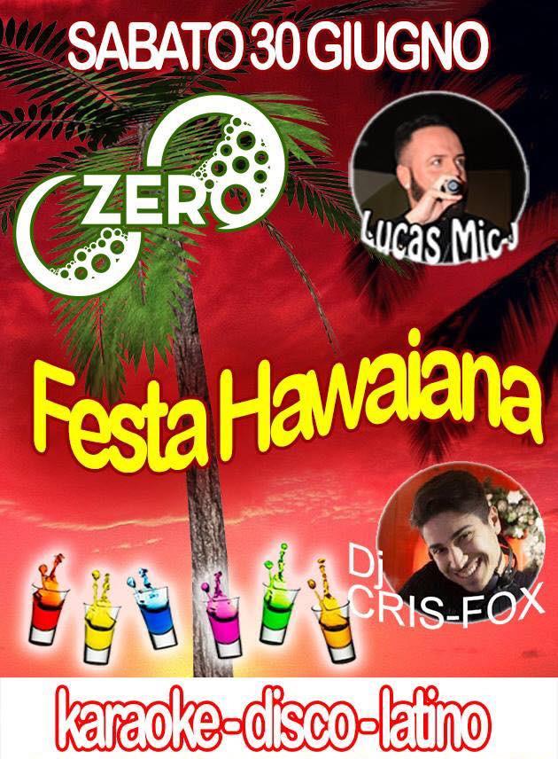 ZERO Madras Discopub Pozzuoli, sabato 30 giugno Party Hawaiano e Karaoke