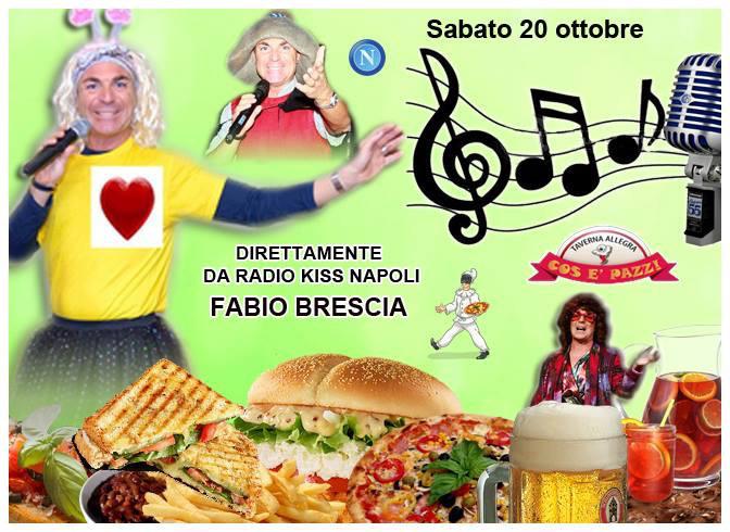Taverna COS E PAZZ Licola sabato 20 ottobre Fabio Brescia e diretta Napoli