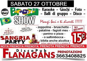 FLANAGANS Discopub Aversa, sabato 27 ottobre Karaoke e Brazil show