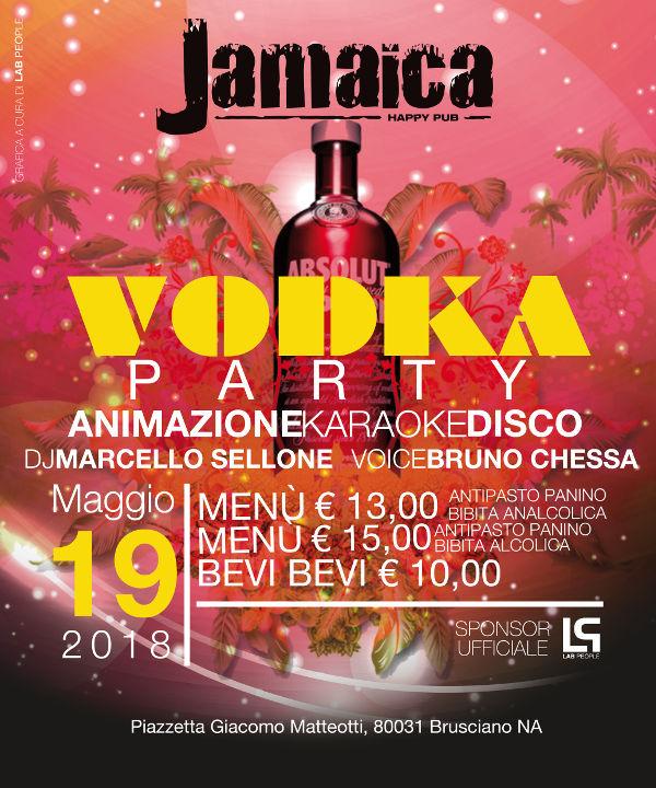JAMAICA happy pub Brusciano, Sabato 19 maggio Karaoke e Vodka Party