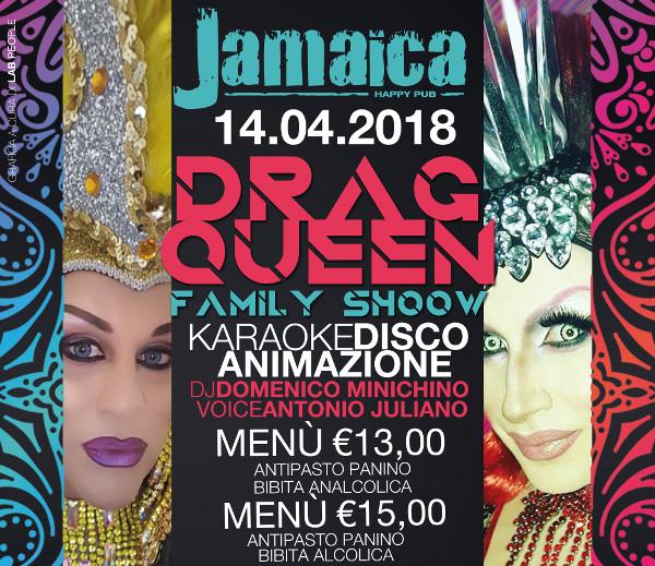 JAMAICA happy pub Brusciano, sabato 14 aprile Drag Queen Show e Karaoke