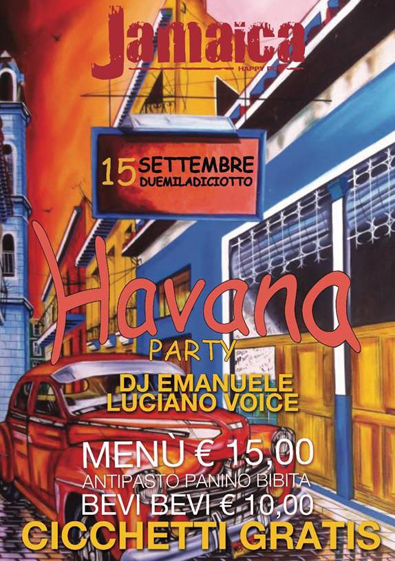 JAMAICA happy pub Brusciano, sabato 15 settembre HAVANA Party e Disco