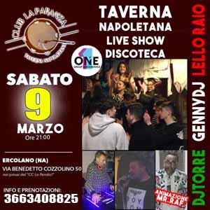 Taverna La Paranza Ercolano, Sabato 9 Marzo taverna show e disco