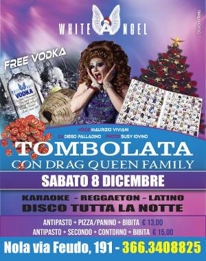 WHITE ANGEL Discopub Nola, sabato 8 dicembre Tombolata e Drag Queen Show