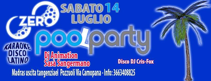 ZERO Madras Discopub Pozzuoli, sabato 14 Luglio Party in piscina, karaoke e disco