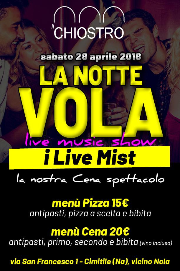 Il CHIOSTRO Cimitile, sabato 28 aprile Cena Spettacolo LA NOTTE VOLA