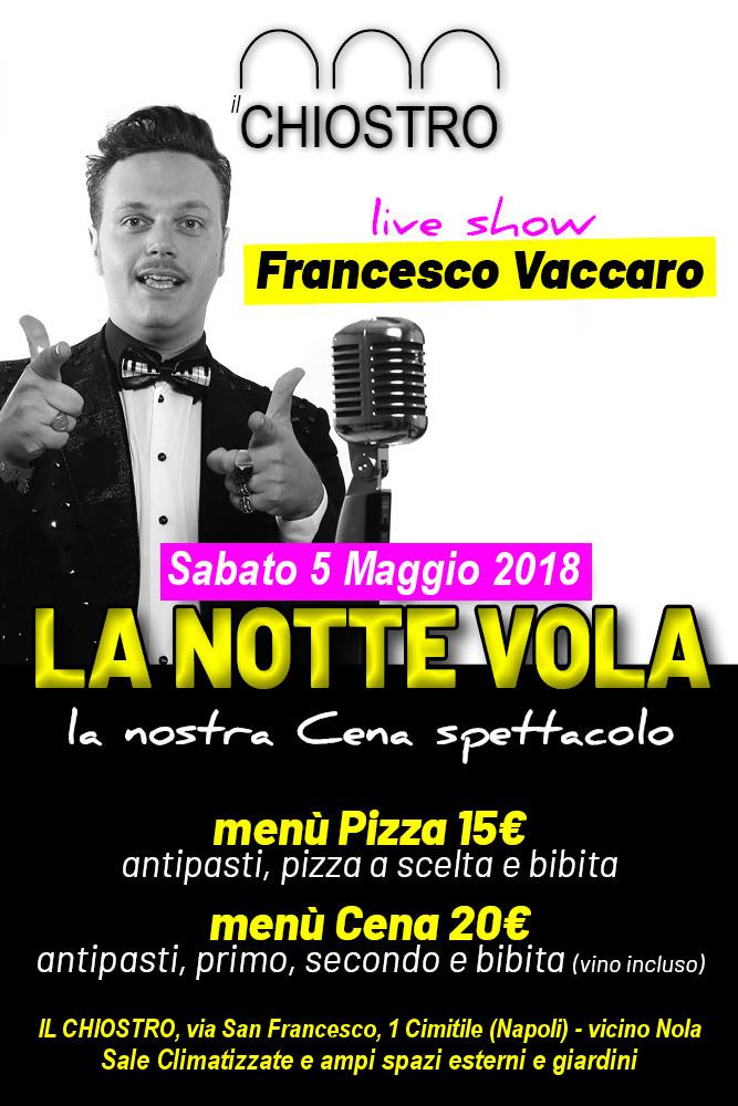 Il CHIOSTRO Cimitile, sabato 5 maggio Cena Spettacolo con Francesco Vaccaro