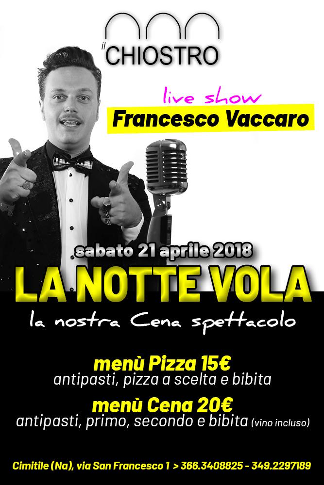 Il CHIOSTRO Cimitile, sabato 21 aprile Cena Spettacolo con live di Francesco Vaccaro