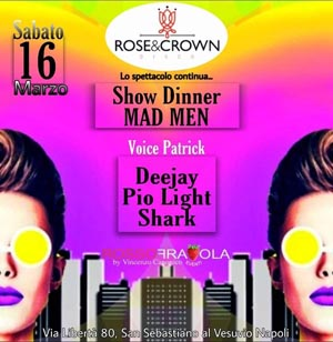 ROSE & CROWN Discopub San Sebastiano al Vesuvio, sabato