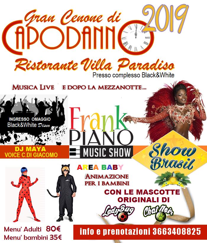 Capodanno 2019 Villa Paradiso BLACK AND WHITE di Pozzuoli - Cenone + Veglione e Pranzo del primo