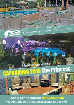Capodanno 2019 THE PRINCESS San Sebastiano al Vesuvio - Cenone