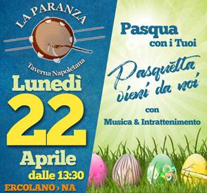 Taverna La Paranza Ercolano Lunedi 22 Aprile Pasquetta 2019