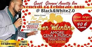San Valentino BLACK AND WHITE Villa Paradiso Monteruscello Pozzuoli, Venerdi 14 Febbraio 2020